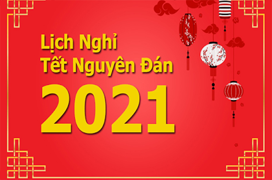 Lịch nghỉ Tết Âm lịch năm 2021